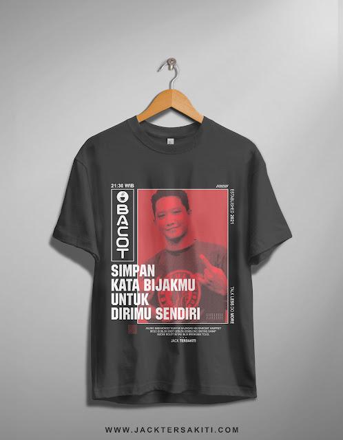 Design T-Shirt Keren (Simpan Kata Bijakmu Untuk Dirimu Sendiri)