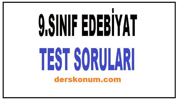 9.SINIF EDEBİYAT TESTLERİ