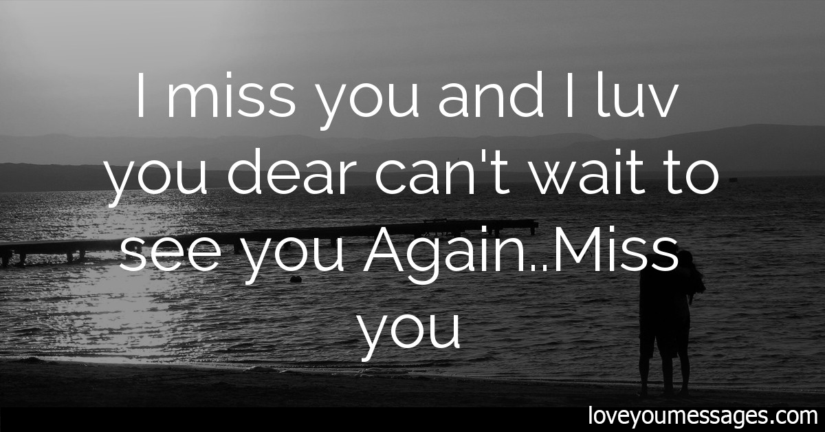 I Can T Wait To See You Quotes – Best Quotes Collection