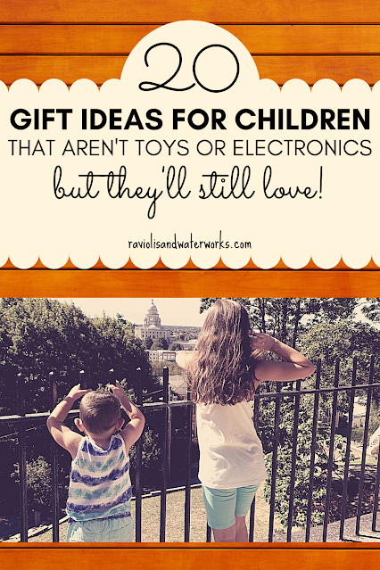 gift guide for kids that don't include toys or electronics