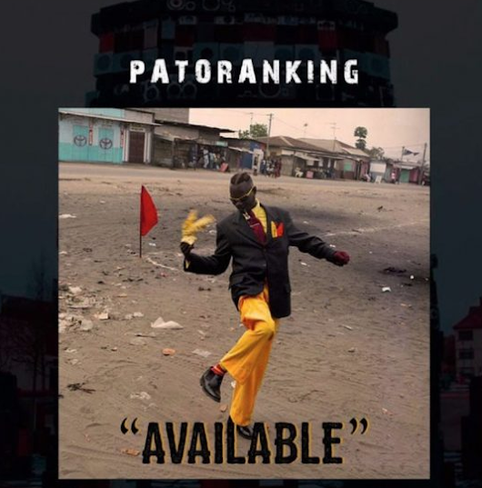 [Music]: Patoranking – Available