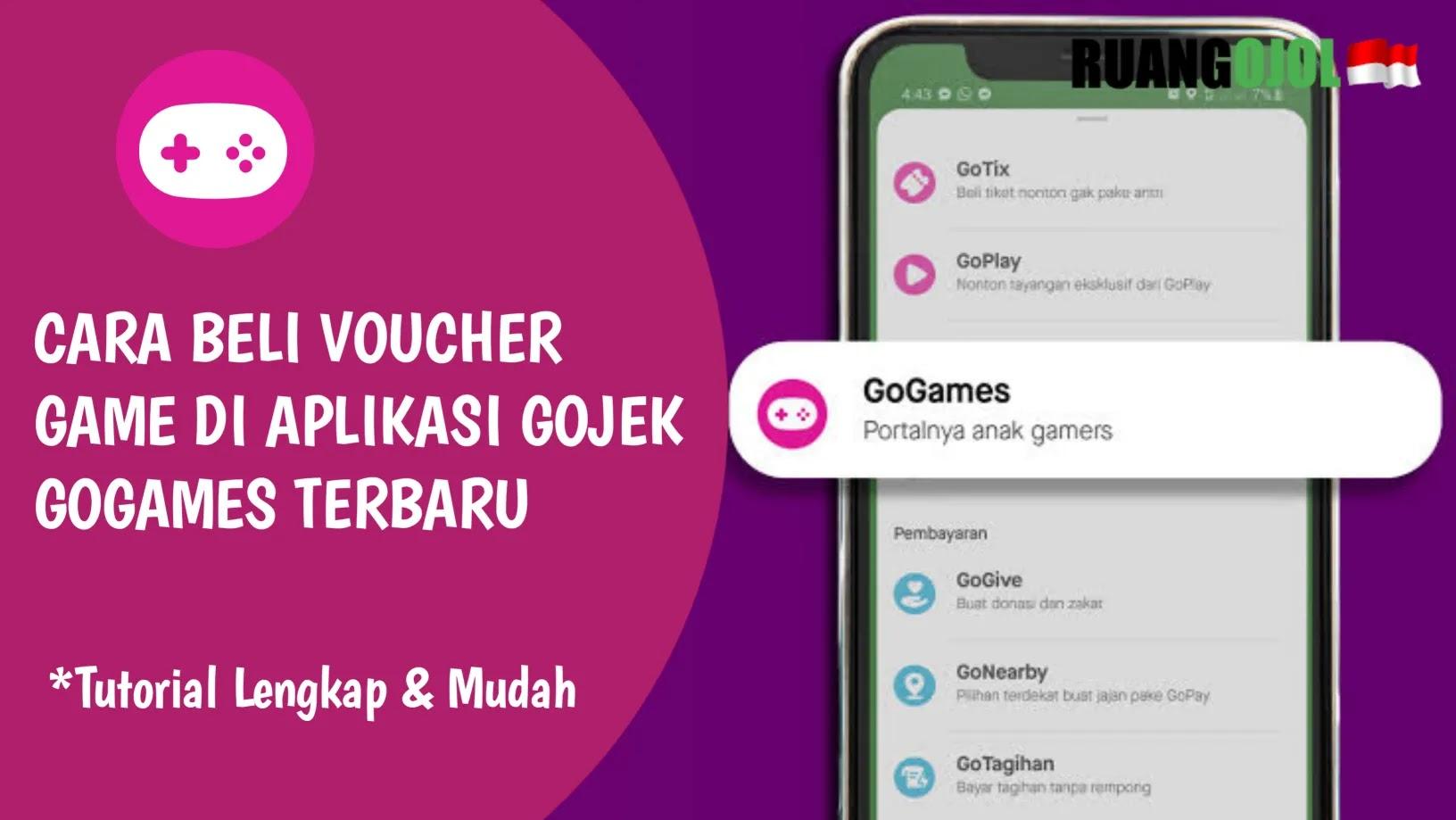 Cara Mudah Beli Voucher Game di Aplikasi Gojek GoGames Terbaru
