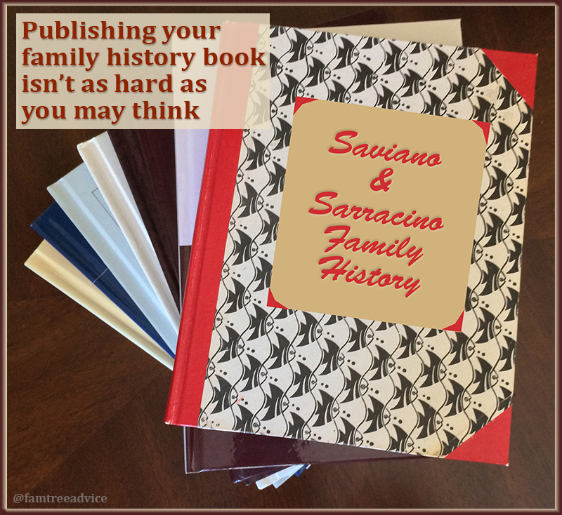 Imagine the look on your future descendant's face when she finds your collection of family history books.