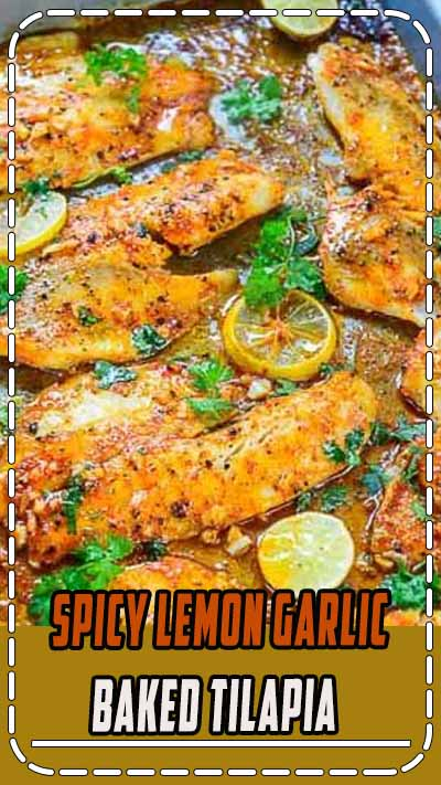 This Spicy Lemon Garlic Baked Tilapia takes all of 5 minute of preparation time before you pop it in the oven. Pair it with sautéed vegetables and steamed rice for a hearty meal. Here is how to make it. #Baked #Healthy #Tilapia #Fish