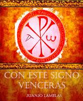 http://juanjolamelas.blogspot.com.es/2013/06/con-este-signo-venceras.html