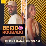 Beijo Roubado – Raí Saia Rodada, Gabi Martins