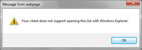 "Open with Windows Explorer Error: ""Your client does not support opening this list with windows explorer"""
