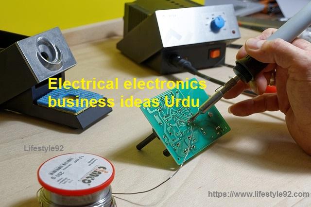 Electrical electronics business ideas Urdu