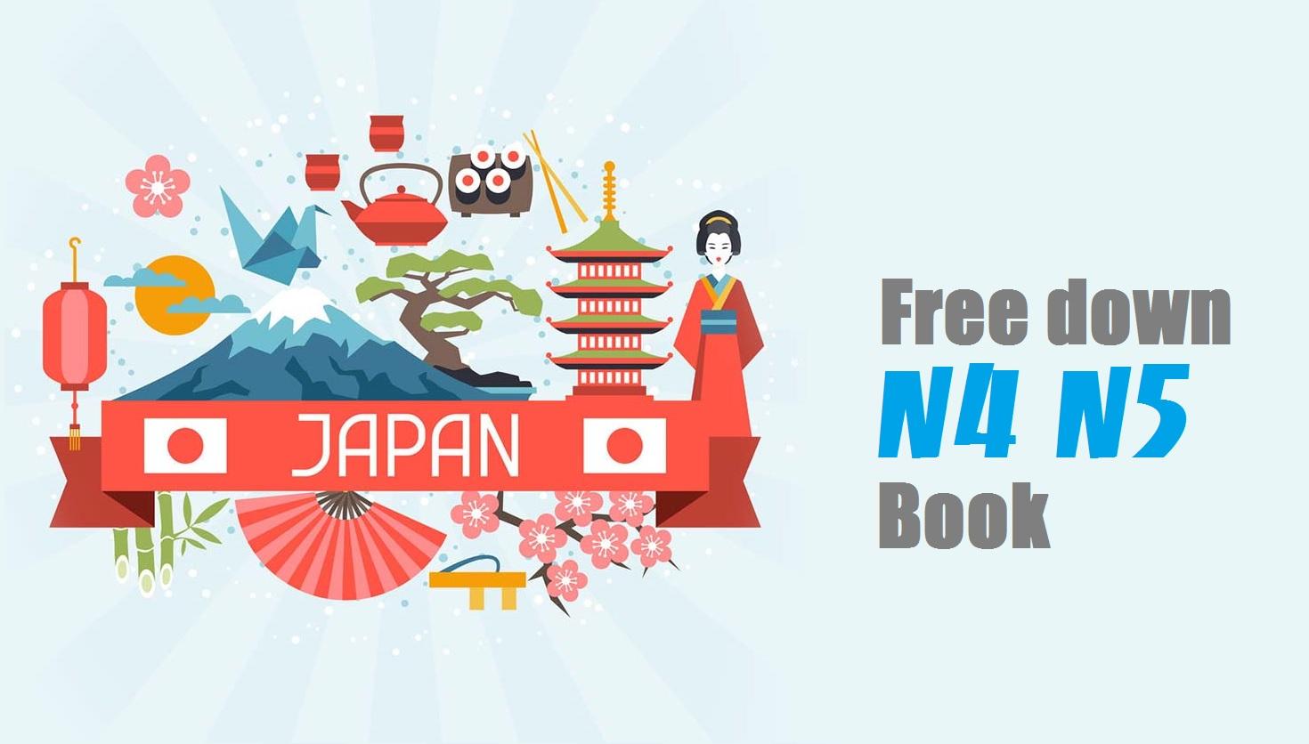 [Book] - Tài liệu ngoại ngữ N4 - N5 Japan