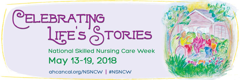 2018 National Skilled Nursing Care Week Planning Guide & Product