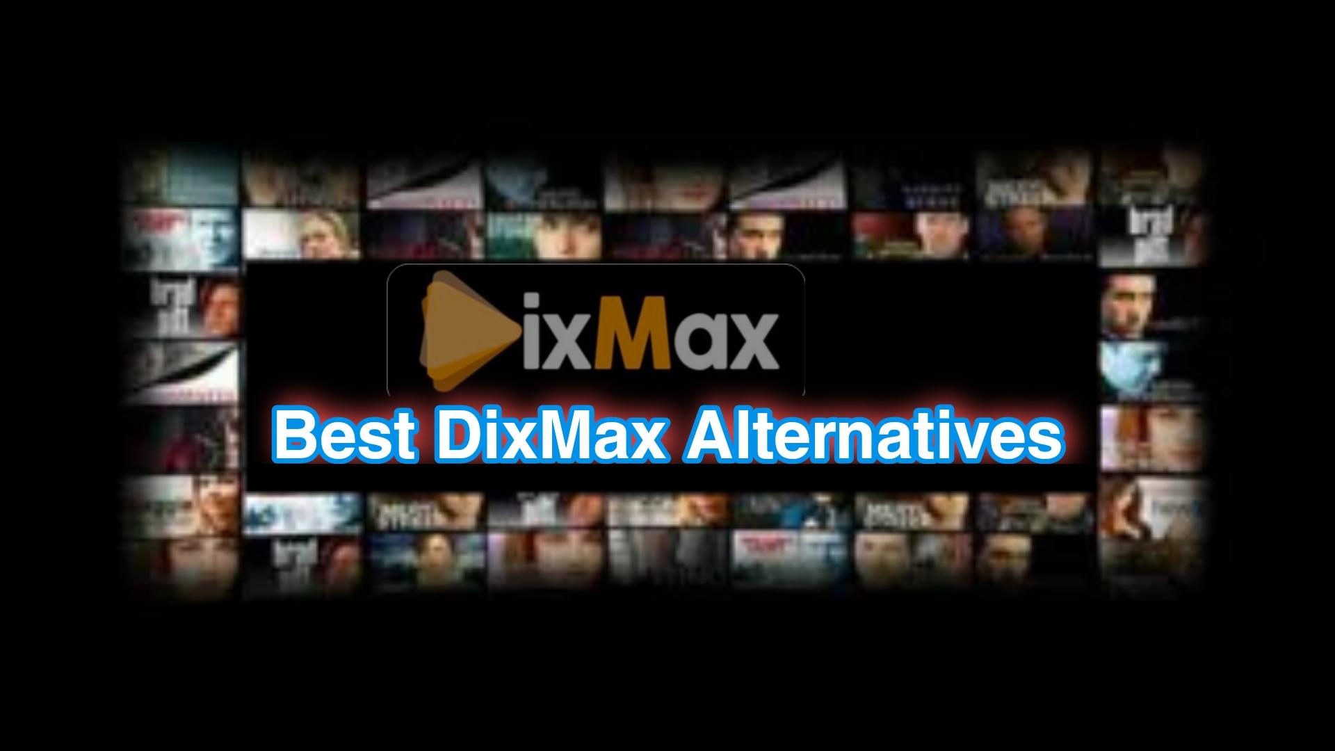Best DixMax alternative sites