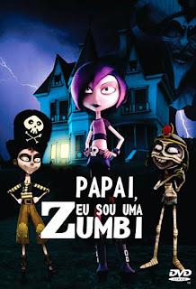 Papai, Eu Sou Uma Zumbi - DVDRip Dublado
