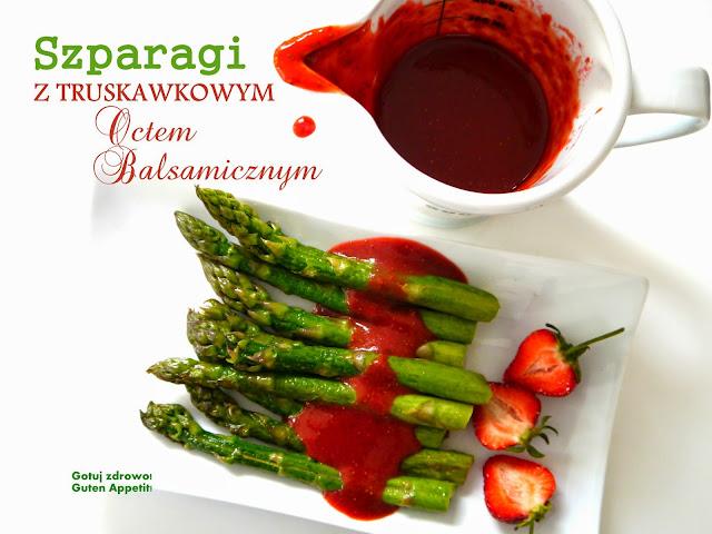 Szparagi z truskawkowym sosem balsamicznym - Czytaj więcej »