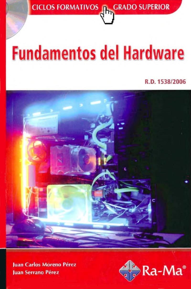 Fundamentos del Hardware – Juan Carlos Moreno Pérez