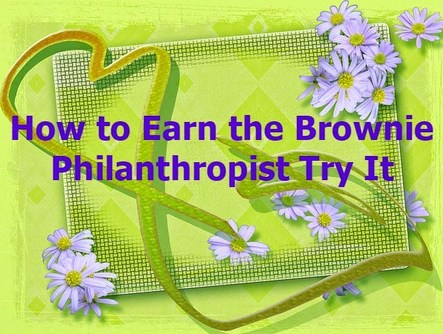 Plan for earning the Brownie Girl Scout Philanthropist Try It