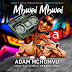 AUDIO: Adam Mchomvu Ft. All Radio Presenters – Mbwai Mbwai