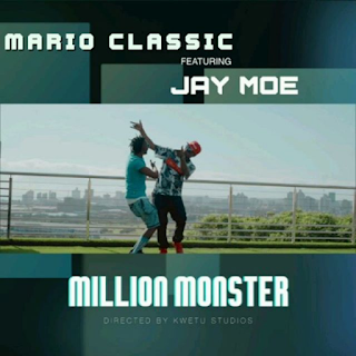 Audio Mario Classic ft Jay Moe - Million monster Mp3 Download