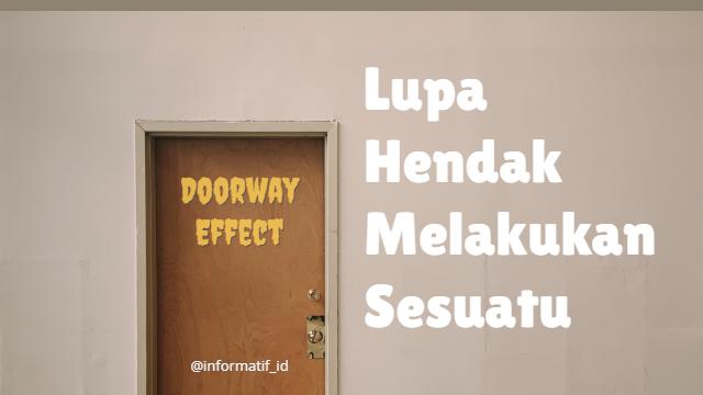 Doorway Effect - informatif.id
