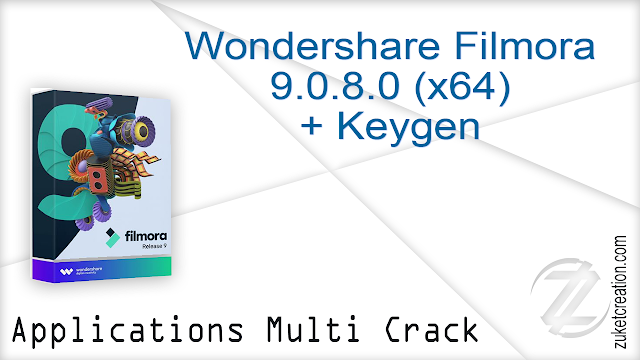 Wondershare Filmora 9.0.8.0 x64 + Keygen