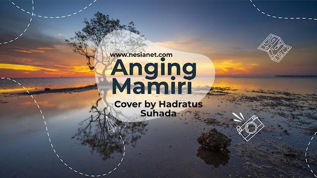 Hadratus Suhada - Anging Mamiri