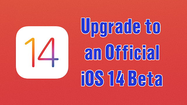 Upgrade to an Official iOS 14 Beta