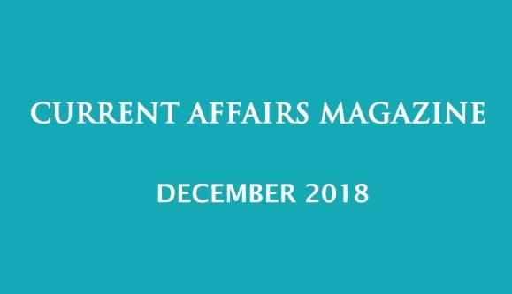 Current Affairs December 2018 iasparliament