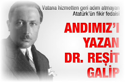 Atatürk'ün Milli Eğitim Bakanı Dr. Reşit Galip - Yılmaz Özdemir