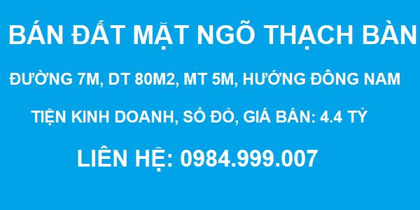 Bán đất mặt ngõ Thạch Bàn, đường 7m, tiện kinh doanh, DT 80m2, MT 5m, SĐCC, 2020