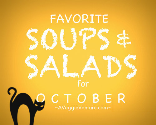 Seasonal Soups & Salads for October, a monthly feature ♥ A Veggie Venture, packed with fresh vegetables and all our favorite pantry ingredients.