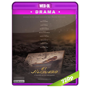 El jilguero (2019) WEB-DL 720p Audio Dual Latino-Ingles