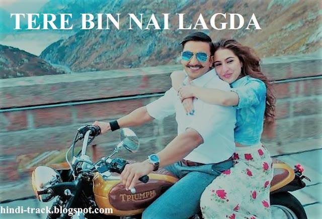तेरे बिन   Tere Bin Song Lyrics   Hindi – Simmba   Rahat  Fateh Ali Khan