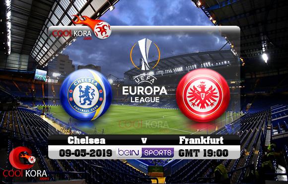 مشاهدة مباراة تشيلسي وآينتراخت فرانكفورت اليوم 9-5-2019 في الدوري الأوروبي