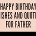 Happy Birthday Wishes and Quotes for Father #infographic