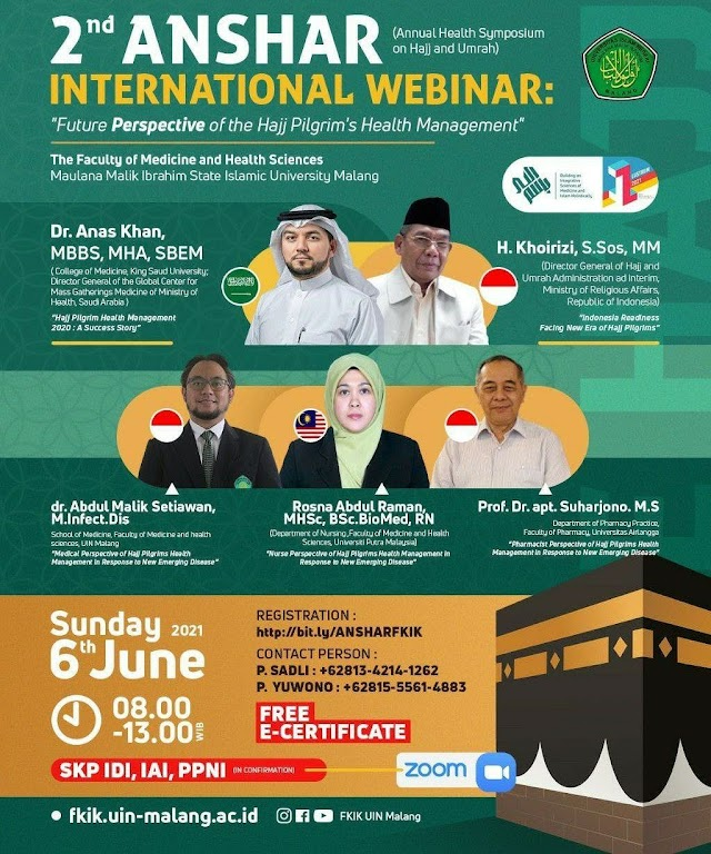 "(SKP IDI, IAI, PPNI) 2nd ANSHAR International Webinar ""Future Perspective of the Hajj Pilgrim's Health Management"""
