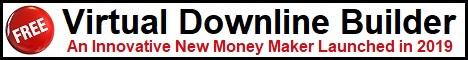 Free Virtual Downline Builder, an innovative money maker