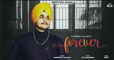 Forever Lyrics | Gurpreet Aulakh