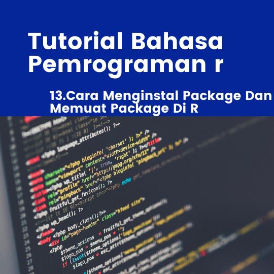 Cara Menginstal Package Dan Memuat Package Di R