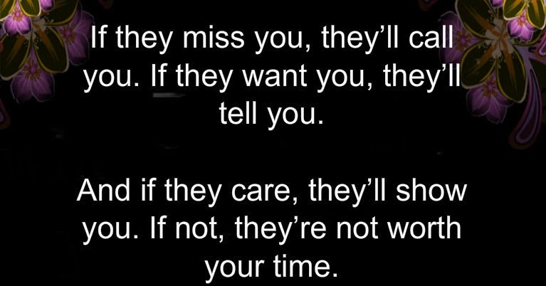 Awesome Quotes: If They Miss You, They'll Call You