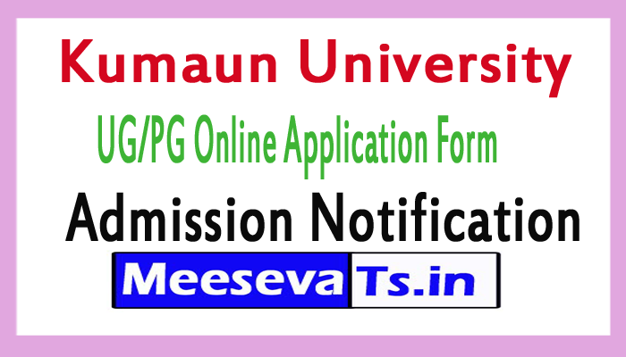 Kumaun University Admission 2017–2018 Notification UG/PG Online Application Form