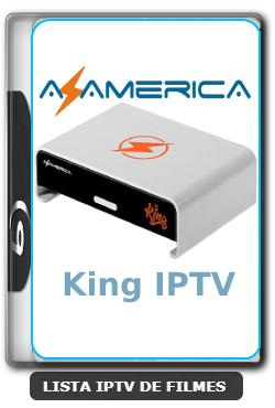 Azamerica King IPTV Atualização APK com Melhorias - 19/04/2021