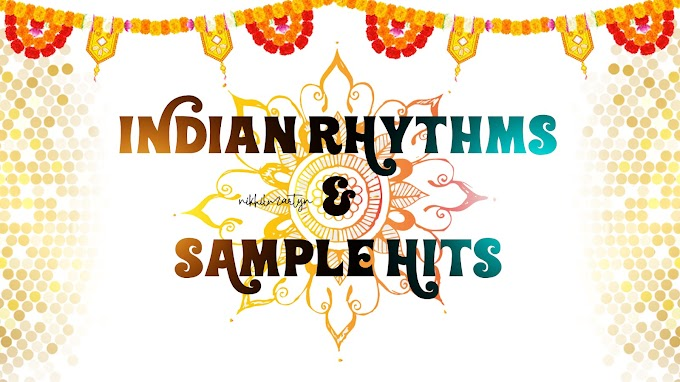 INDIAN RHYTMS AND SAMPLE HITS | FREE DOWNLOAD | DJ NIKHIL MARTYN