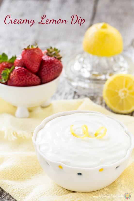 Creamy Lemon Dip   Cooking on the Front Burner