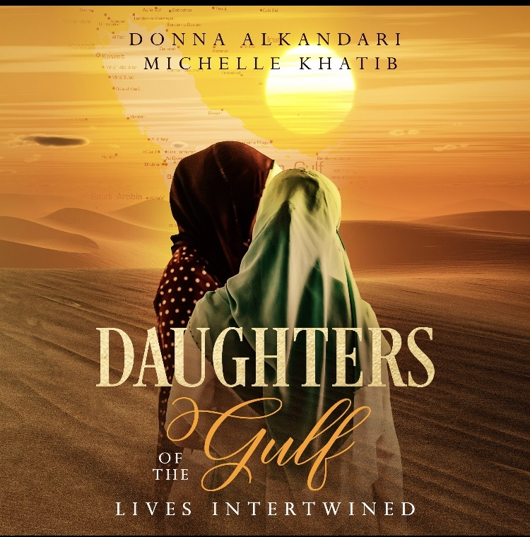 Daughters of the Gulf: Lives Intertwined