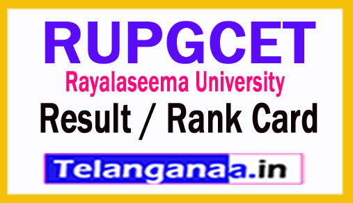 RUPGCET 2018 Result / Rank Card University of Rayalaseema