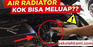 penyebab air radiator meluap