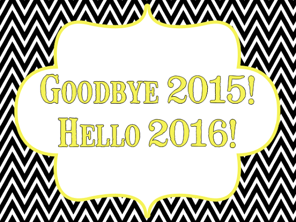 Goodbye 2015! Hello 2016!!