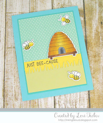 Just Bee-Cause card-designed by Lori Tecler/Inking Aloud-stamps and dies from My Favorite Things