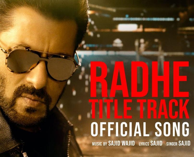 Radhe Title Track Lyrics - Sajid - Download Video or MP3 Song