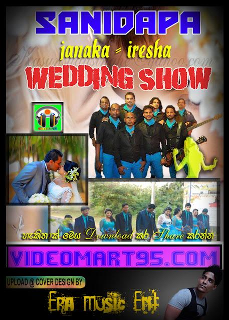 SANIDAPA JANAKA-IRESHA WEDDING SHOW