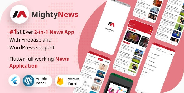 MightyNews v22 - Flutter 2.0 News App with Wordpress + Firebase backend